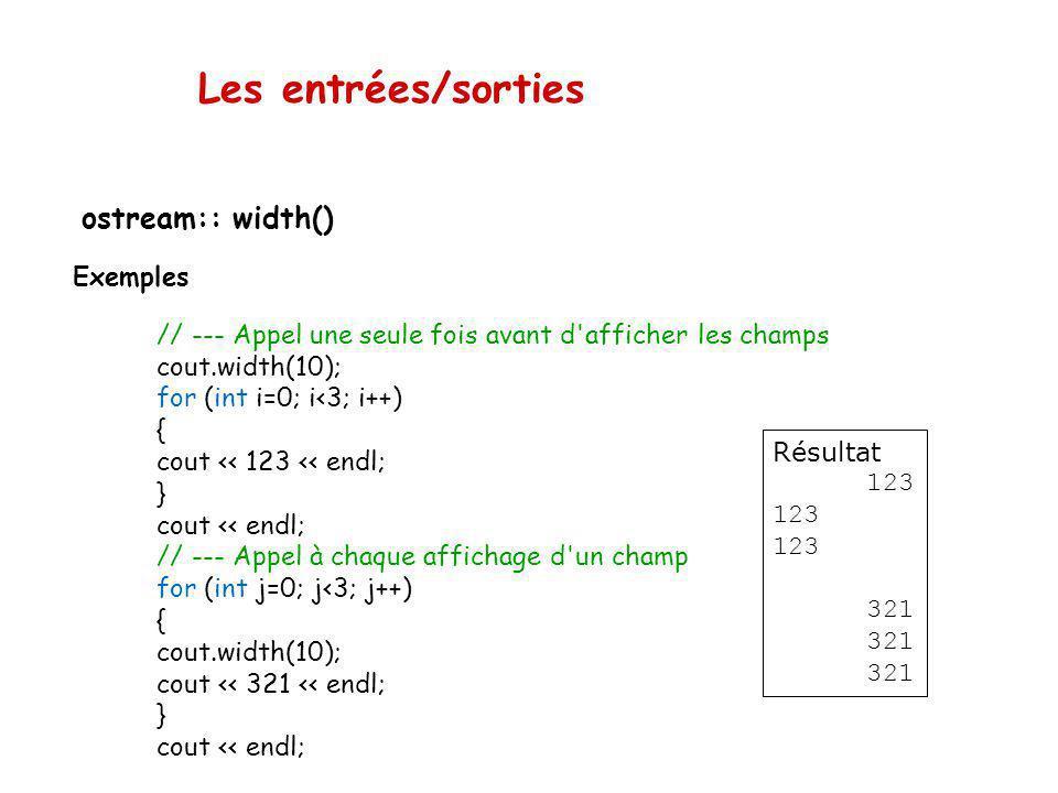 Les entrées/sorties ostream:: width() Exemples