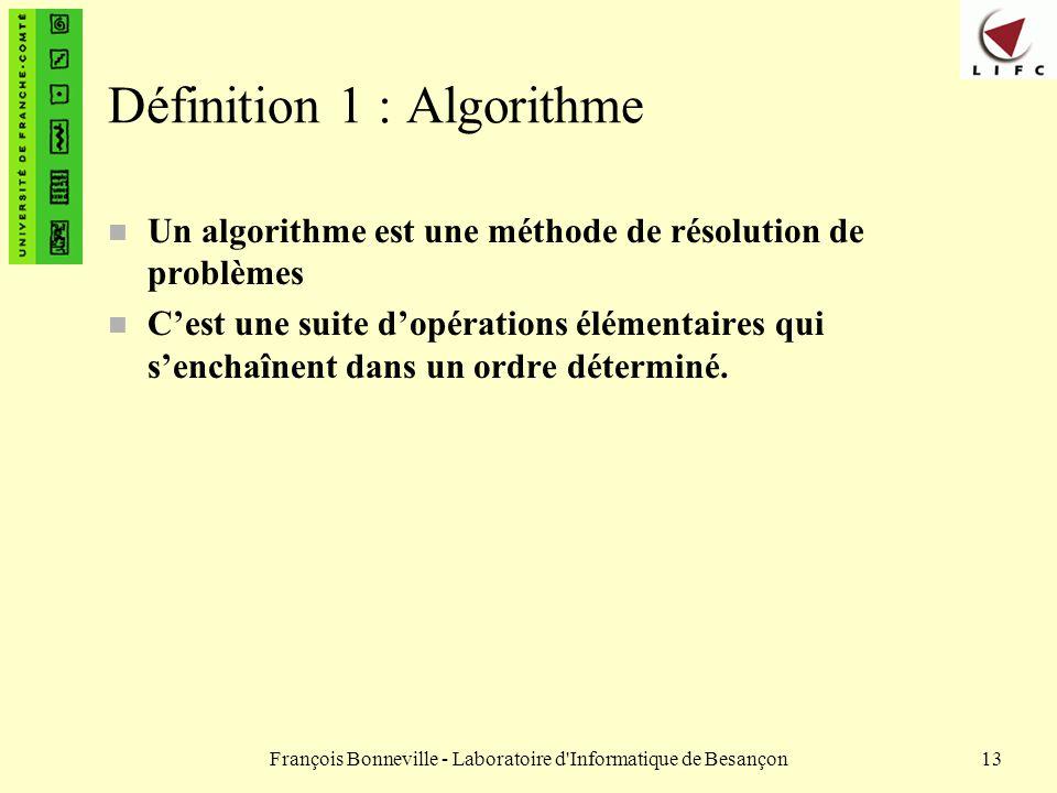 Définition 1 : Algorithme