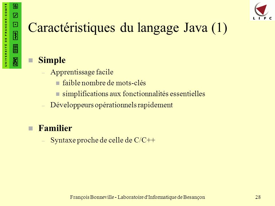 Caractéristiques du langage Java (1)