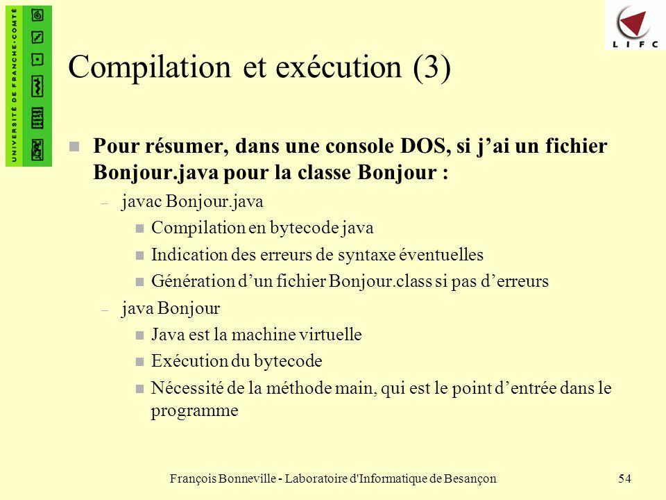Compilation et exécution (3)