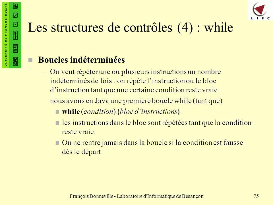 Les structures de contrôles (4) : while