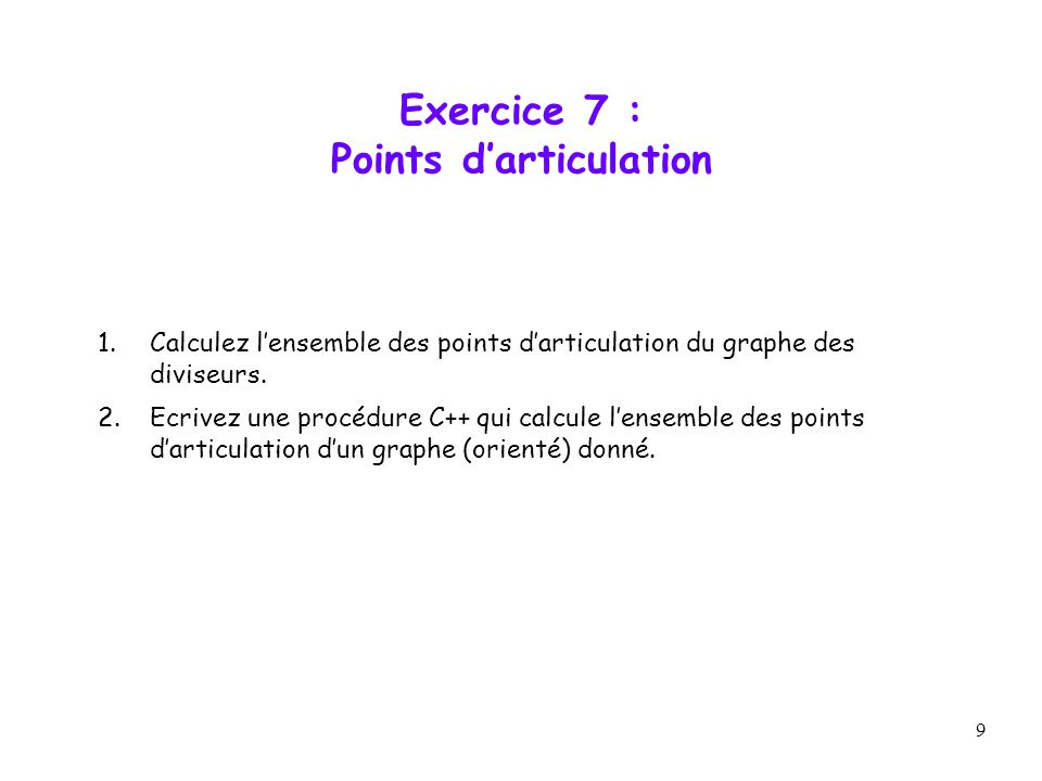 Exercice 7 : Points d'articulation