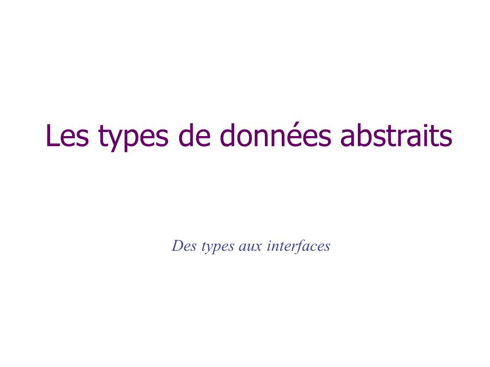 Des types aux interfaces