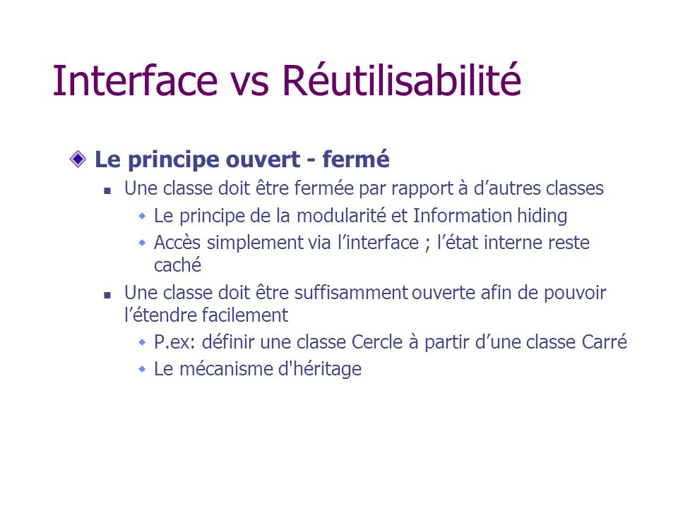 Interface vs Réutilisabilité