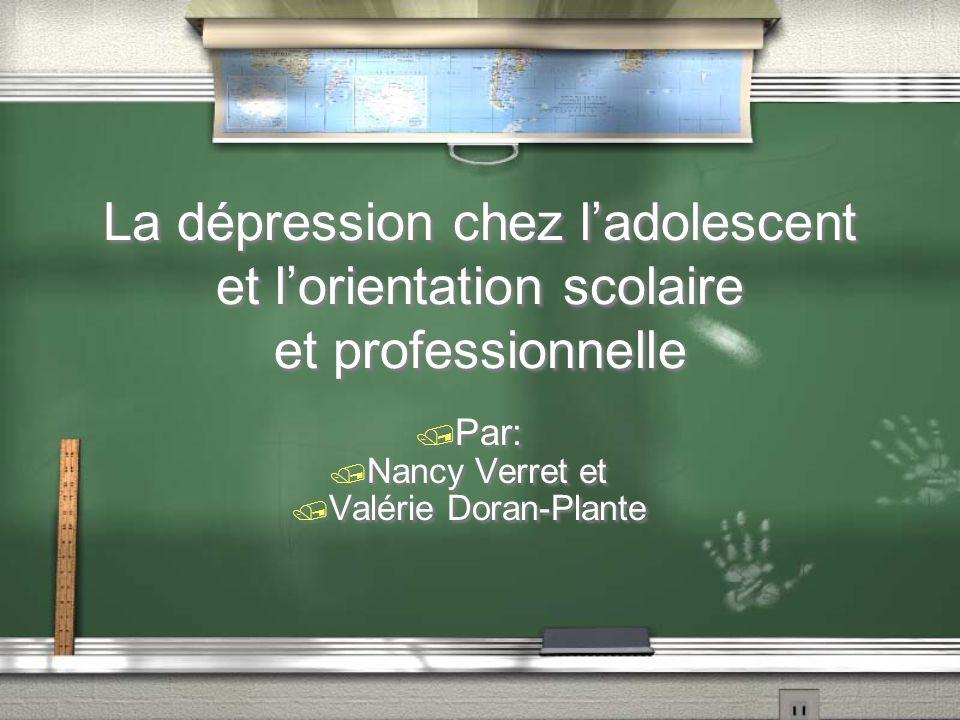 La dépression chez l'adolescent et l'orientation scolaire et professionnelle