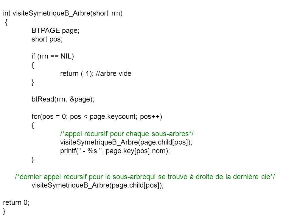 int visiteSymetriqueB_Arbre(short rrn)