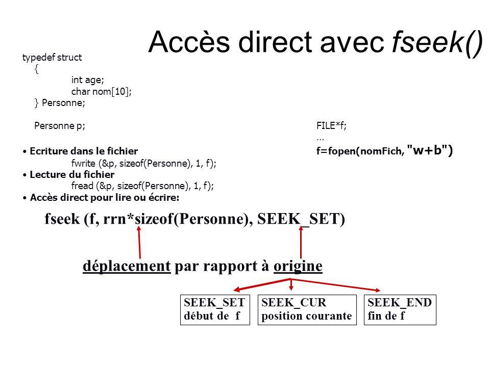 Accès direct avec fseek()