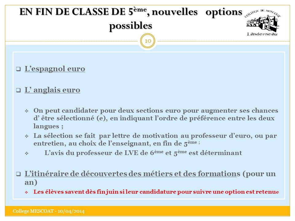 EN FIN DE CLASSE DE 5ème, nouvelles options possibles