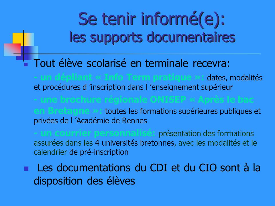 Se tenir informé(e): les supports documentaires