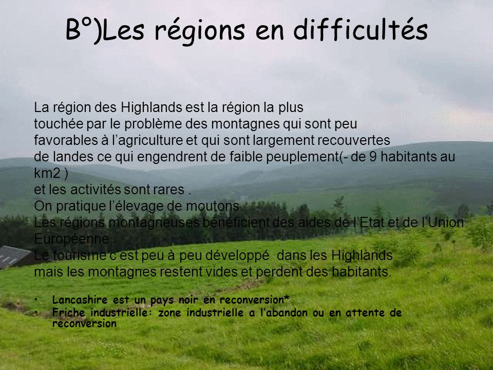 B°)Les régions en difficultés