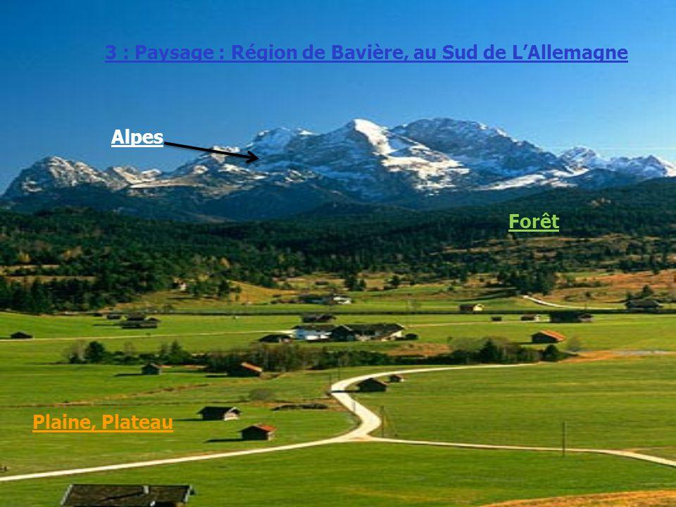 3 : Paysage : Région de Bavière, au Sud de L'Allemagne
