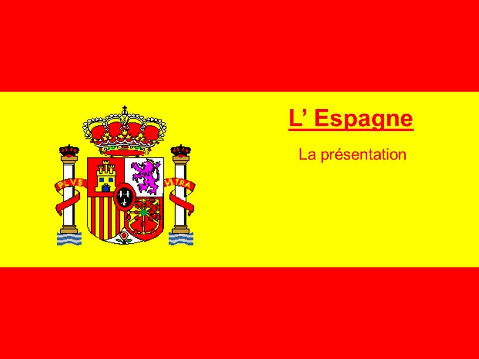 L' Espagne La présentation