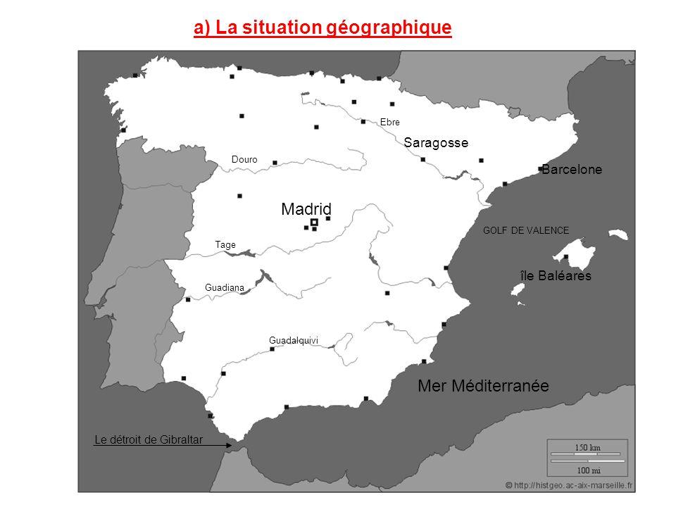 a) La situation géographique
