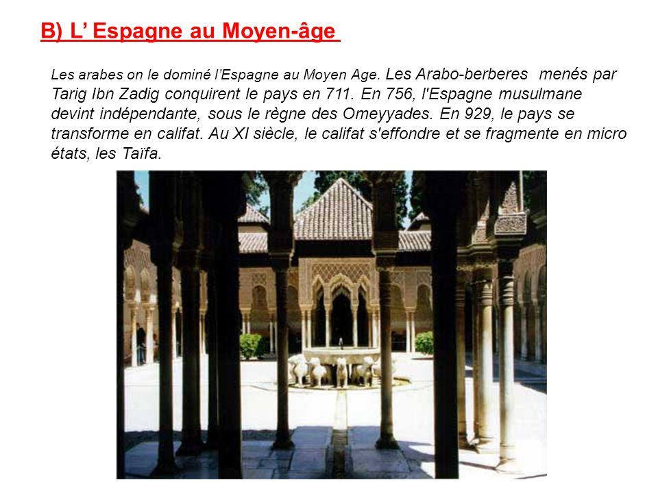B) L' Espagne au Moyen-âge