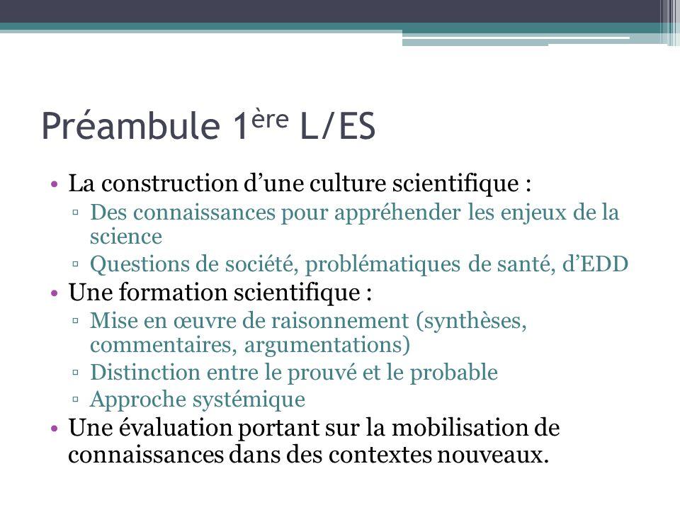 Préambule 1ère L/ES La construction d'une culture scientifique :