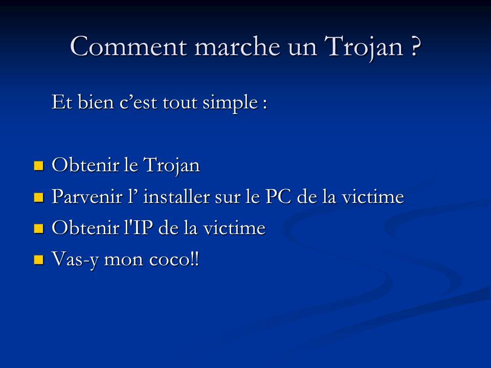 Comment marche un Trojan
