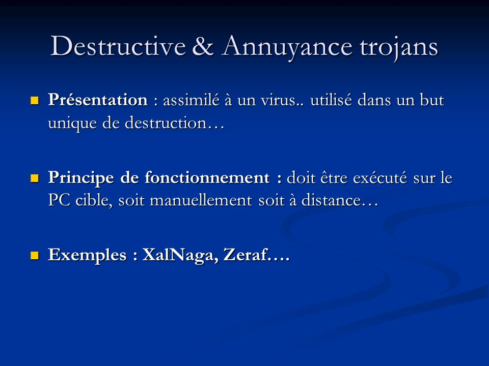 Destructive & Annuyance trojans