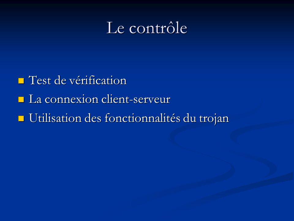 Le contrôle Test de vérification La connexion client-serveur
