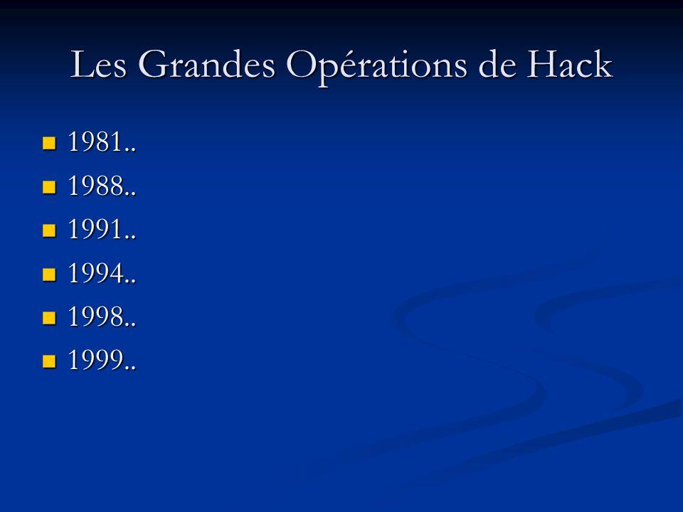 Les Grandes Opérations de Hack