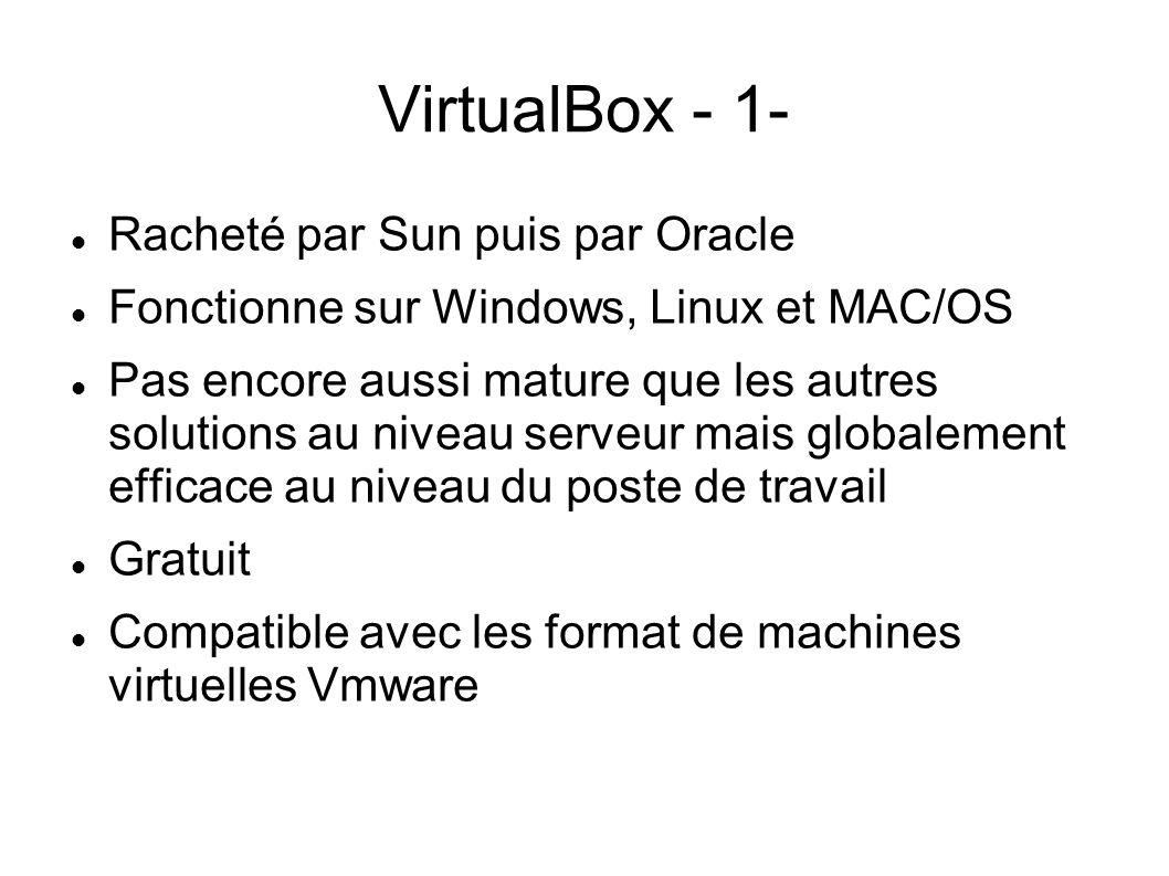 VirtualBox - 1- Racheté par Sun puis par Oracle