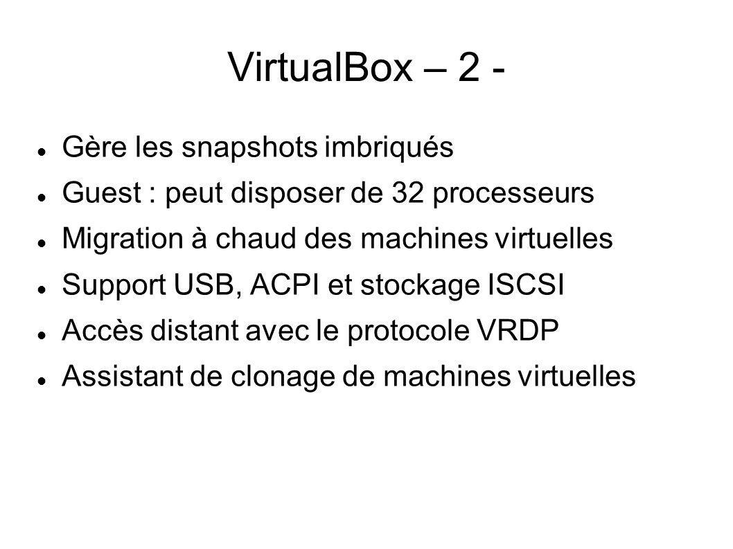 VirtualBox – 2 - Gère les snapshots imbriqués