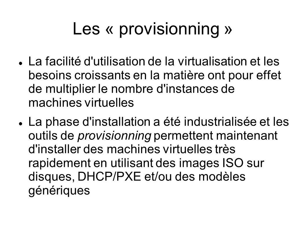 Les « provisionning »