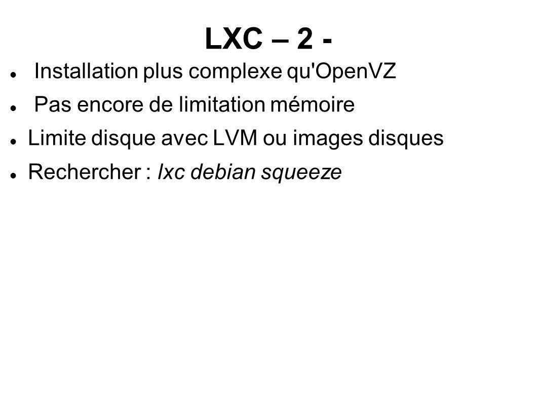 LXC – 2 - Installation plus complexe qu OpenVZ