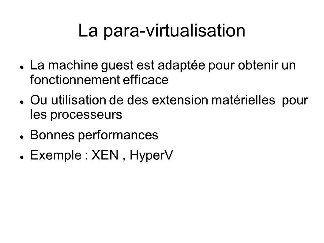 La para-virtualisation