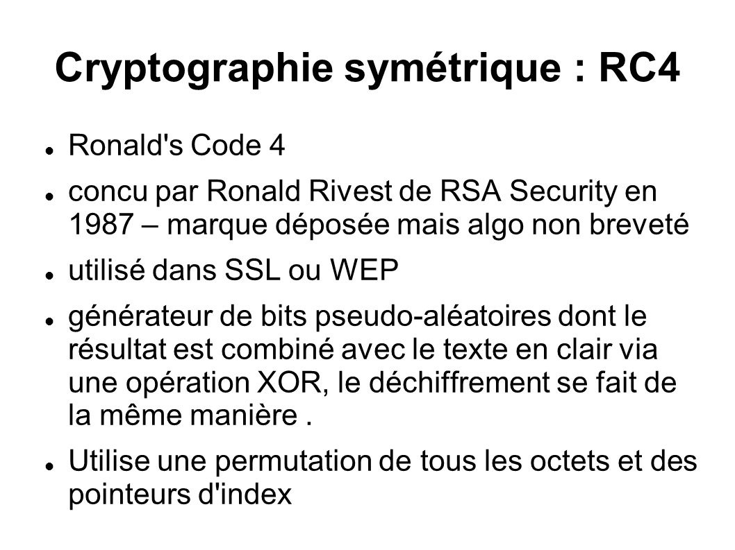 Cryptographie symétrique : RC4