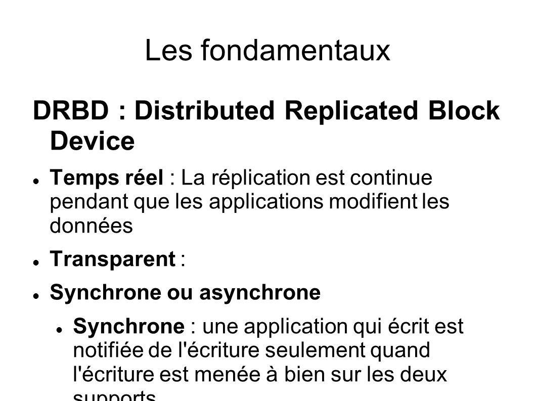 Les fondamentaux DRBD : Distributed Replicated Block Device