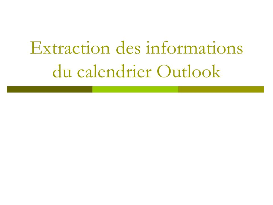 Extraction des informations du calendrier Outlook