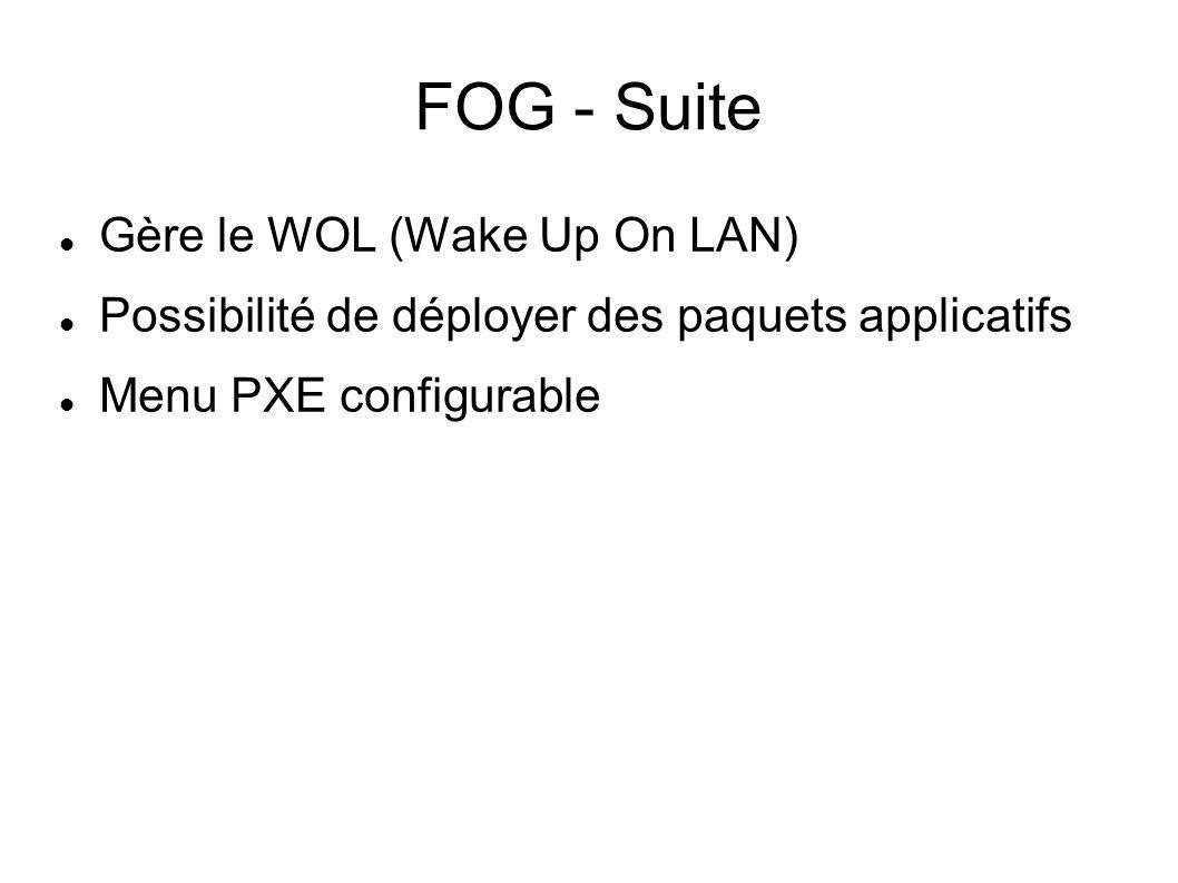 FOG - Suite Gère le WOL (Wake Up On LAN)