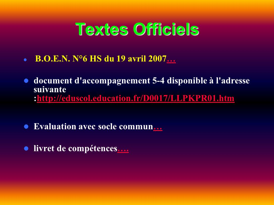Textes Officiels B.O.E.N. N°6 HS du 19 avril 2007…