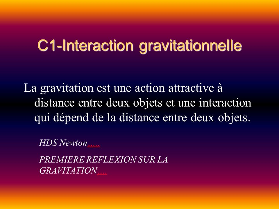 C1-Interaction gravitationnelle