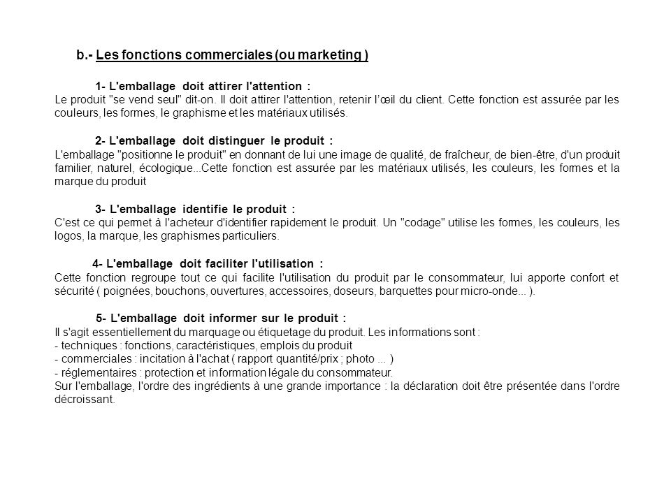 b.- Les fonctions commerciales (ou marketing )