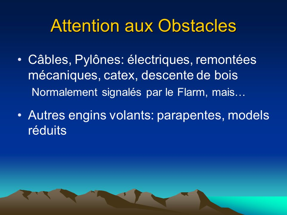 Attention aux Obstacles