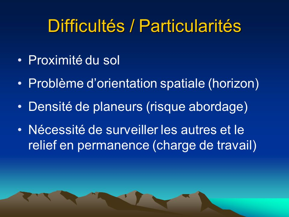 Difficultés / Particularités