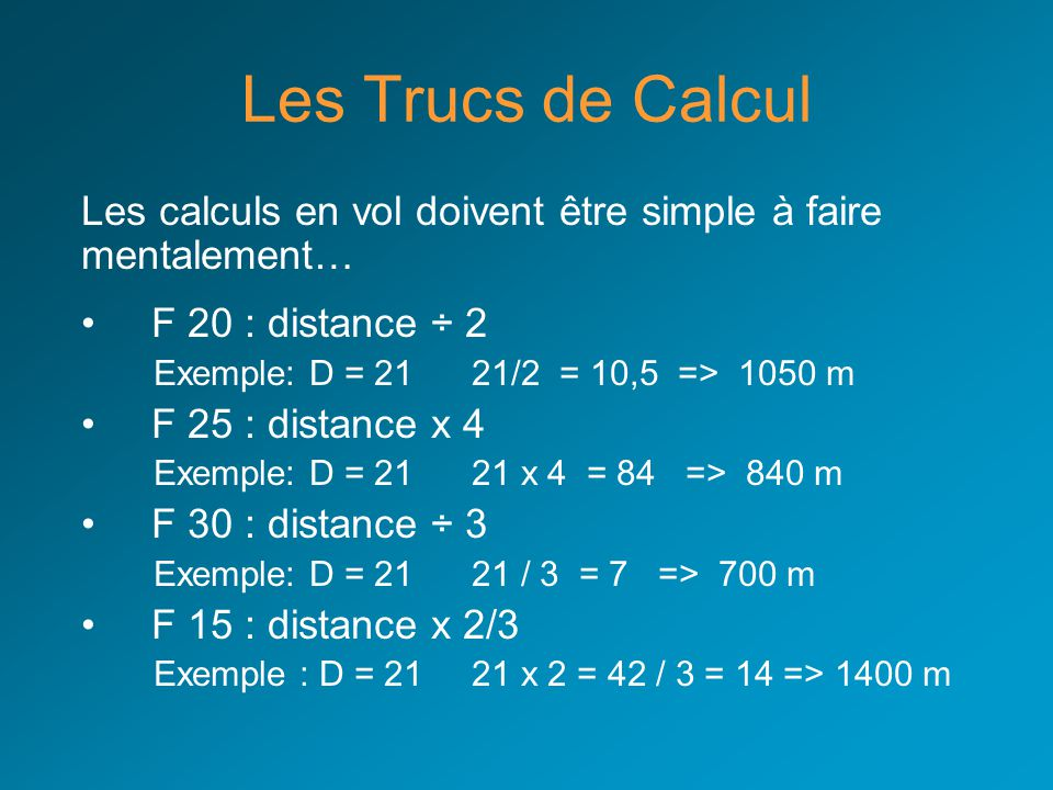 Les Trucs de Calcul Les calculs en vol doivent être simple à faire
