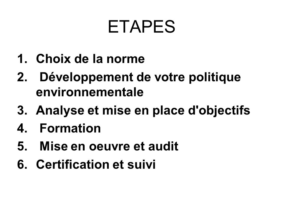 ETAPES Choix de la norme