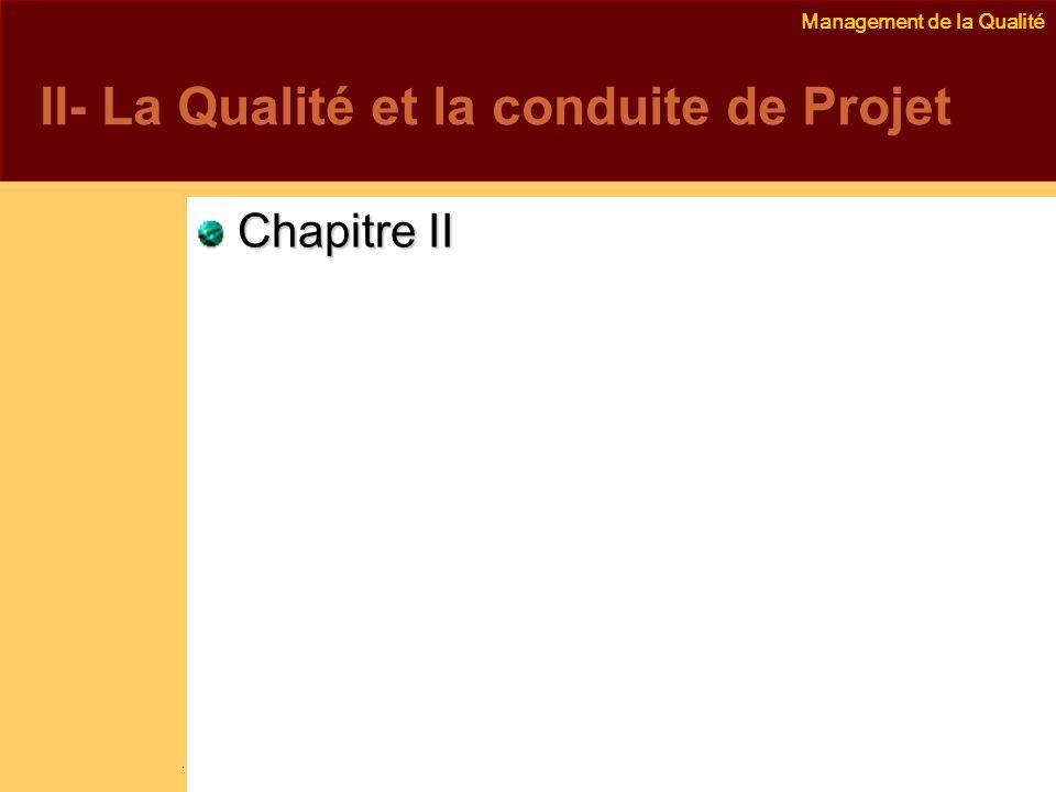 II- La Qualité et la conduite de Projet