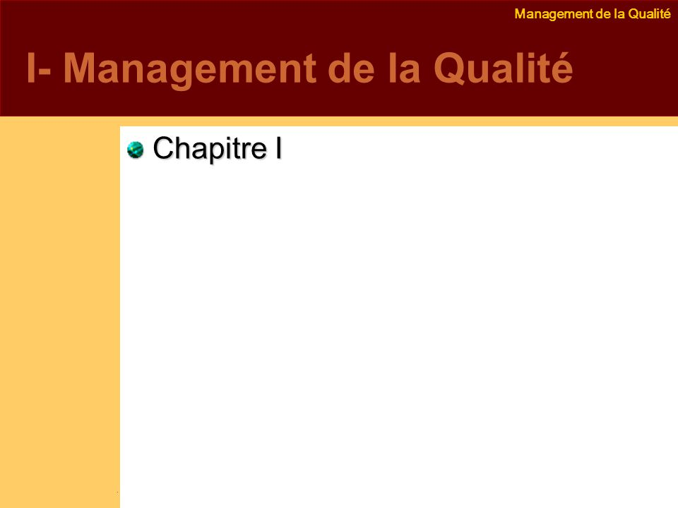 I- Management de la Qualité