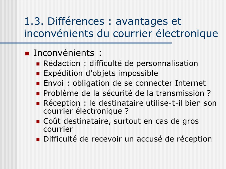 1.3. Différences : avantages et inconvénients du courrier électronique