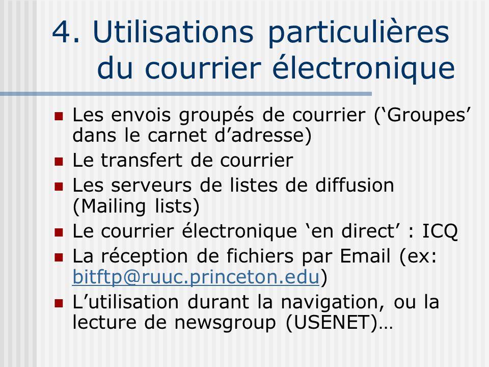 4. Utilisations particulières du courrier électronique