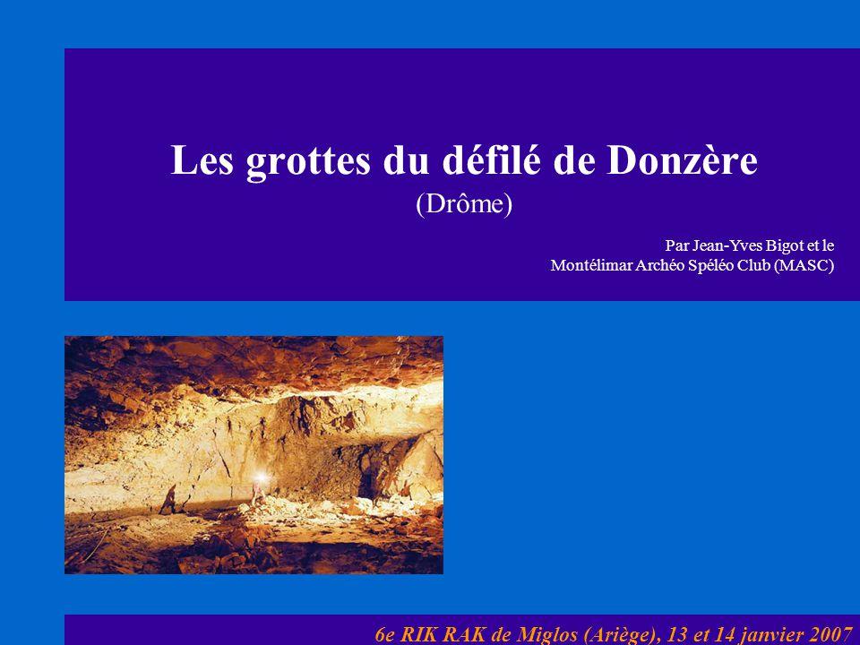 Les grottes du défilé de Donzère (Drôme)