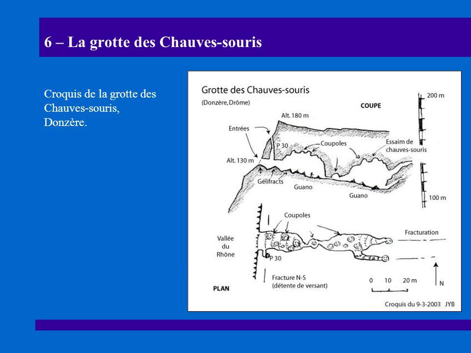 6 – La grotte des Chauves-souris