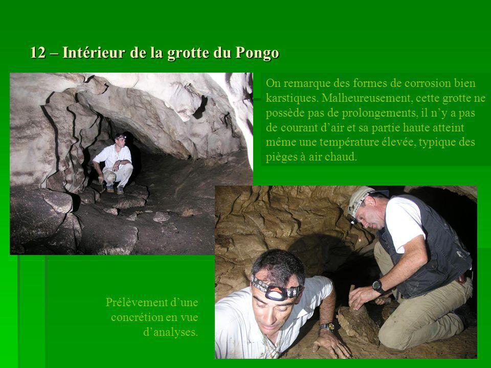 12 – Intérieur de la grotte du Pongo