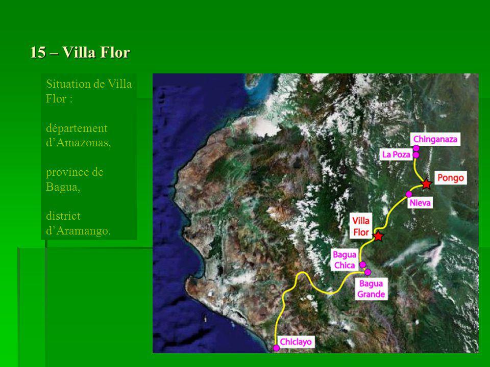 15 – Villa Flor Situation de Villa Flor : département d'Amazonas,