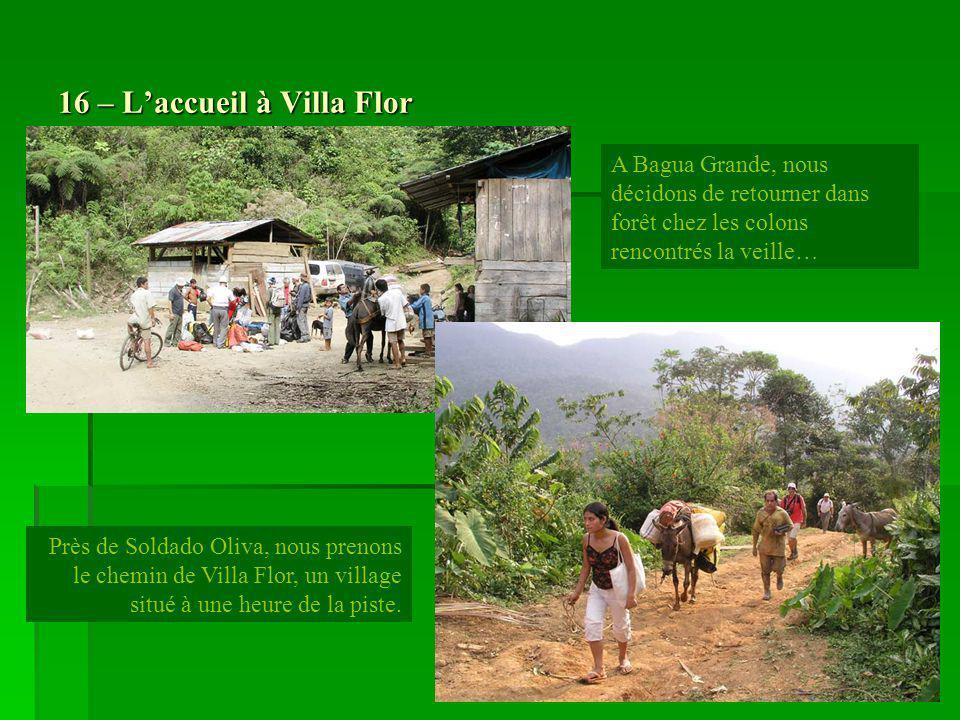 16 – L'accueil à Villa Flor