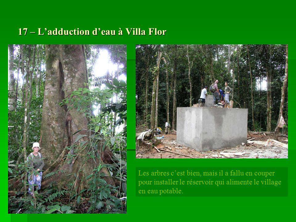 17 – L'adduction d'eau à Villa Flor
