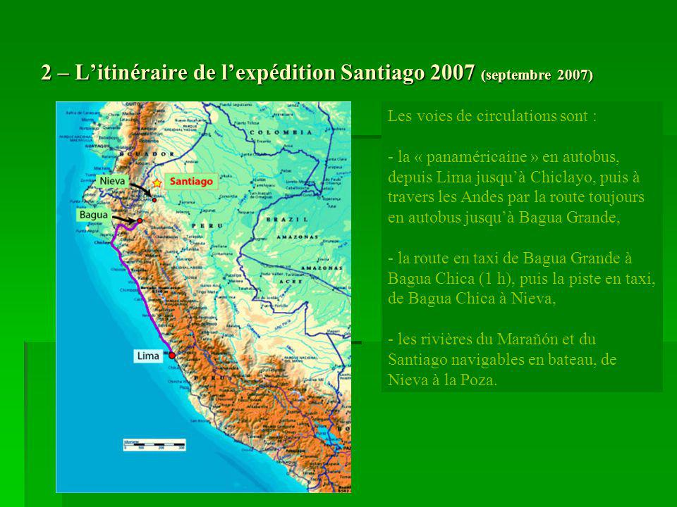 2 – L'itinéraire de l'expédition Santiago 2007 (septembre 2007)